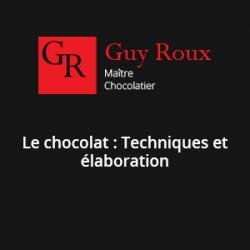 STAGE PRATIQUE : LE CHOCOLAT : TECHNIQUES ET ÉLABORATION